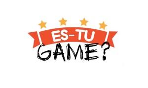 Es-Tu Game?