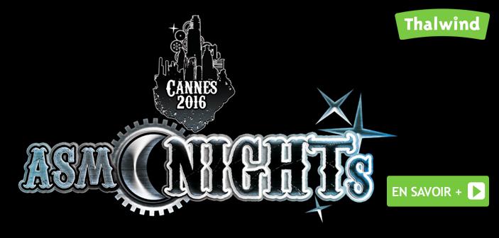 AsmoNights à Cannes