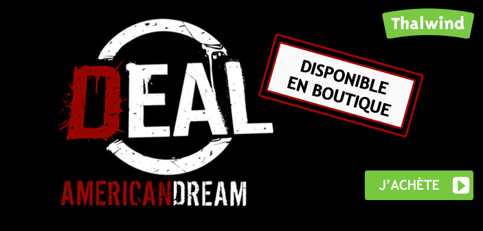 DEAL disponible en boutique