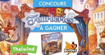 Concours - à gagner une boîte du jeu Fourberies