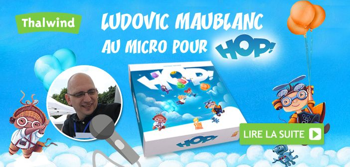 Les paroles de Ludovic Maublanc pour HOP !