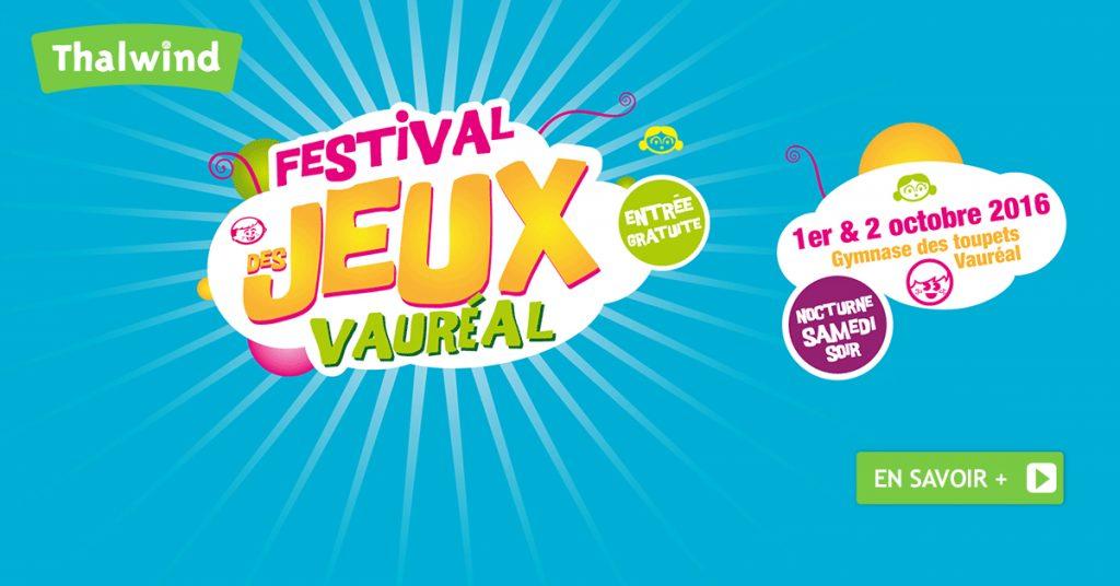 Festival des Jeux Vauréal - Samedi 1er et 2 Octobre 2016