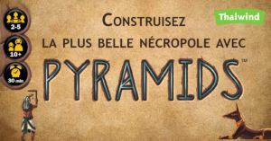 Pyramids de Iello – Construisez la plus belle nécropole