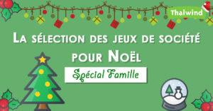 La sélection des jeux de société famille pour Noël