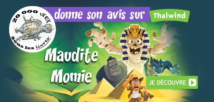 20000 jeux sous les livres présente Maudite Momie