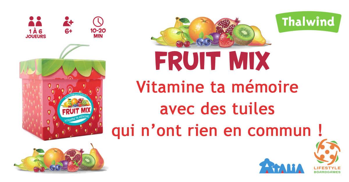 Fruit Mix distribué par Atalia