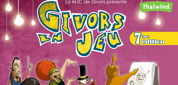 Givors en Jeu - 7ème édition